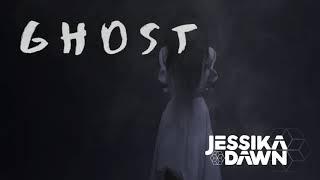 Ghost - Jessika Dawn