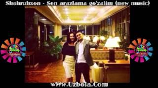 Shohruhxon - Sen arazlama go'zalim | Шоҳруҳхон - Сен аразлама го'залим (new music)
