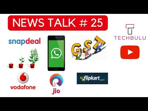 News Talk#25 -ecommerce,Trucks Strike,Economic,GOM,MMMVY,Indian Bank,Telecom,WhatsApp,EPFO,Gujrat