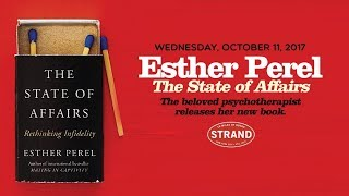 Esther Perel | The State of Affairs