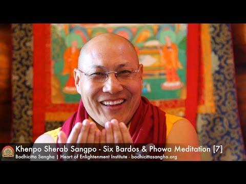Six Bardos & Phowa Meditation [7]