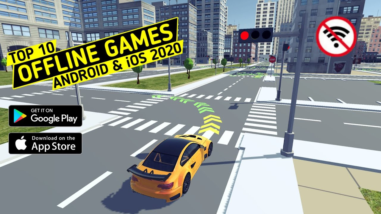 Top 10 Offline Games for Android & iOS 2020
