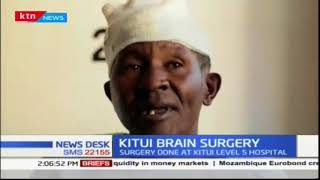 Kitui County conducts first brain surgery