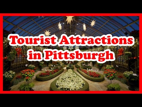 5 Top-Rated Tourist Attractions in Pittsburgh, Pennsylvania | US Travel Guide