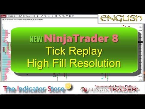 NinjaTrader 8 New Features : Tick Replay & High Fill Resolution