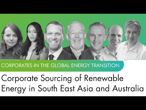 Corporate Sourcing of Renewable Energy in South East Asia & Australia