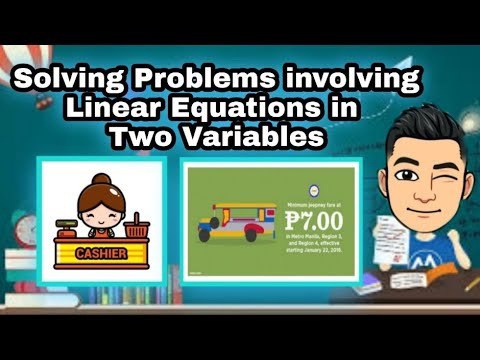 Solving Problems involving Linear Equations in Two Variables [Made EASY - Taglish version]