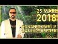 Adnan Oktar ile Sohbet Programı 25 Mart 2018