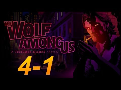 The Wolf Among Us   Ch.04 / Ep.01 - The Walking Wounded.