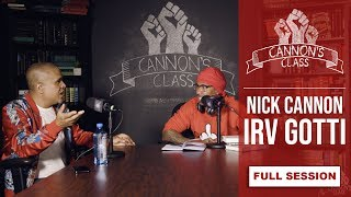 [ FULL SESSION ] Irv Gotti / #CannonsClass
