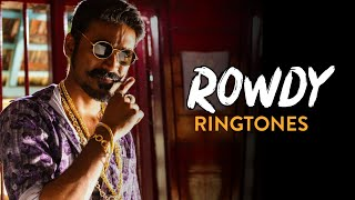 Top 5 Best Rowdy Ringtones of all time || Ft.Maari,Rowdy Anthem... | Mass Ringtone | Download now