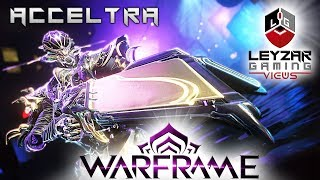 Acceltra Build 2019 (Guide) - She's Critically Special (Warframe Gameplay)