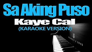 Sa Aking Puso Kaye Cal KARAOKE VERSION.mp3