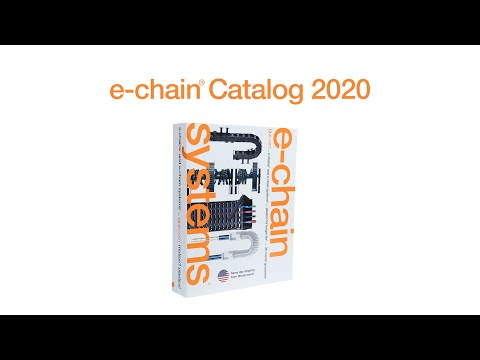 igus® e-chain® 2020 Catalog Highlights