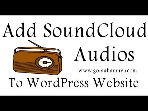 How To Add SoundCloud Audios To WordPress Website
