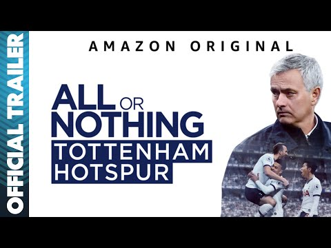 All or Nothing: Tottenham Hotspur | Official Full Trailer