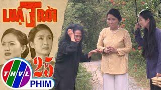 Luật trời - Tập 25[1]: Bà Lâm hỏi về vết bớt của Bích sau khi gặp bà mụ