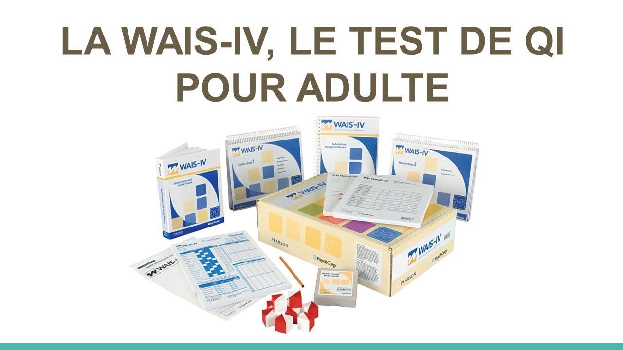 Qu'est-ce que la WAIS-IV ?