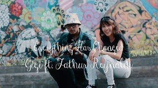 Everything Has Changed Cover by Gigi ft. Fathur Reynaldi