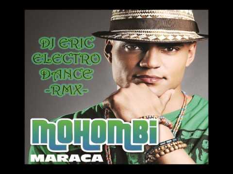 DJ Eric Electro ft Mohombi - Maraca [Party Bomb RMX]