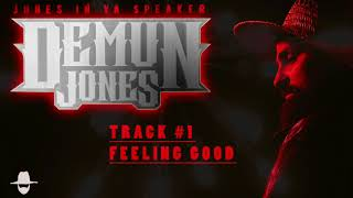 Demun Jones - Feeling Good (Official Audio)
