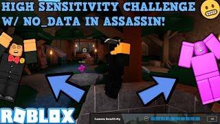 HIGH SENSITIVITY CHALLENGE W/ NO_DATA! (ROBLOX ASSASSIN) *HIGH-SENS CHALLENGE #2*