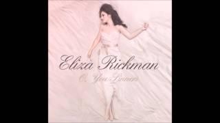 Eliza Rickman - Into My Arms