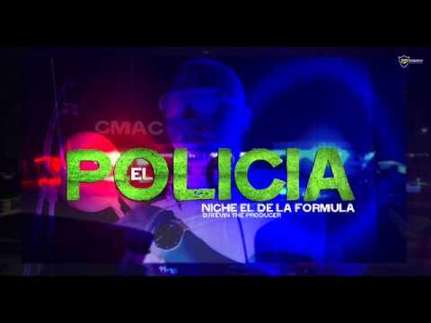 El Policia  - Niche  CMAC (ORIGINAL) ®