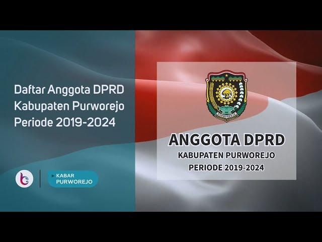 Daftar Anggota DPRD Kabupaten Purworejo Periode 2019-2024