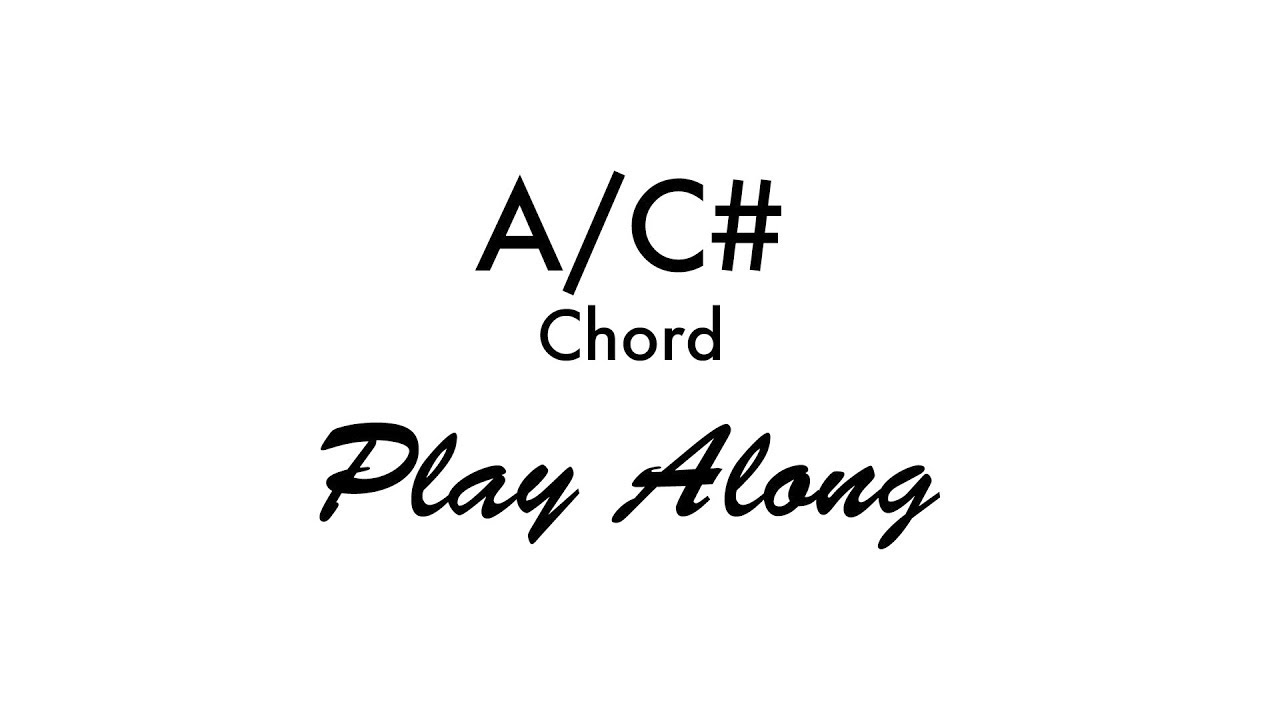 Ac Chord Youtube