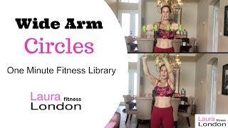 Wide Arm Circles - One Minute Fitness Exercise Library