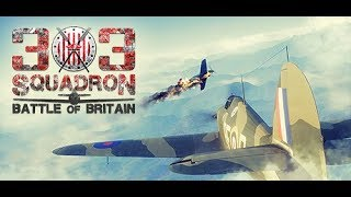 303 Squadron: Battle of Britain -  A First Look