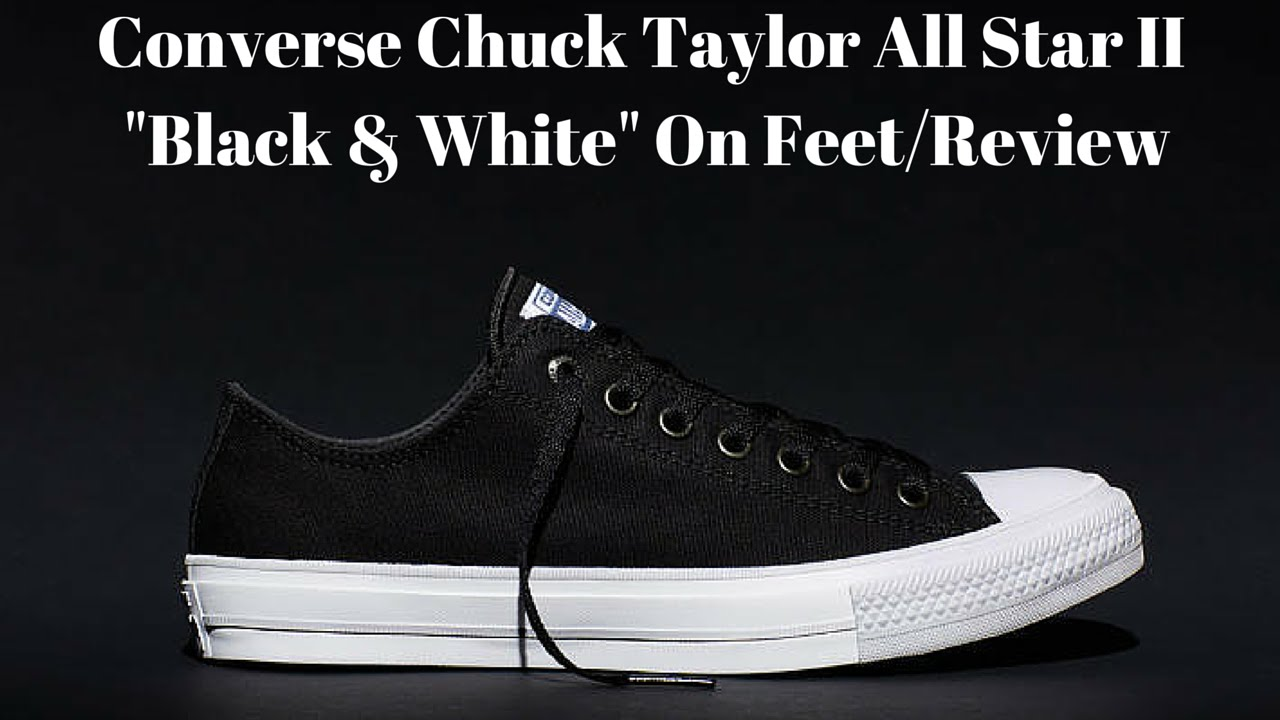 converse chuck taylor all star 2 quotblack amp whitequot on feet