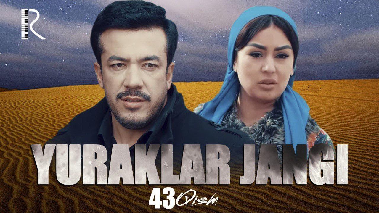 Yuraklar jangi (o'zbek serial) | Юраклар жанги (узбек сериал) 43-qism #UydaQoling
