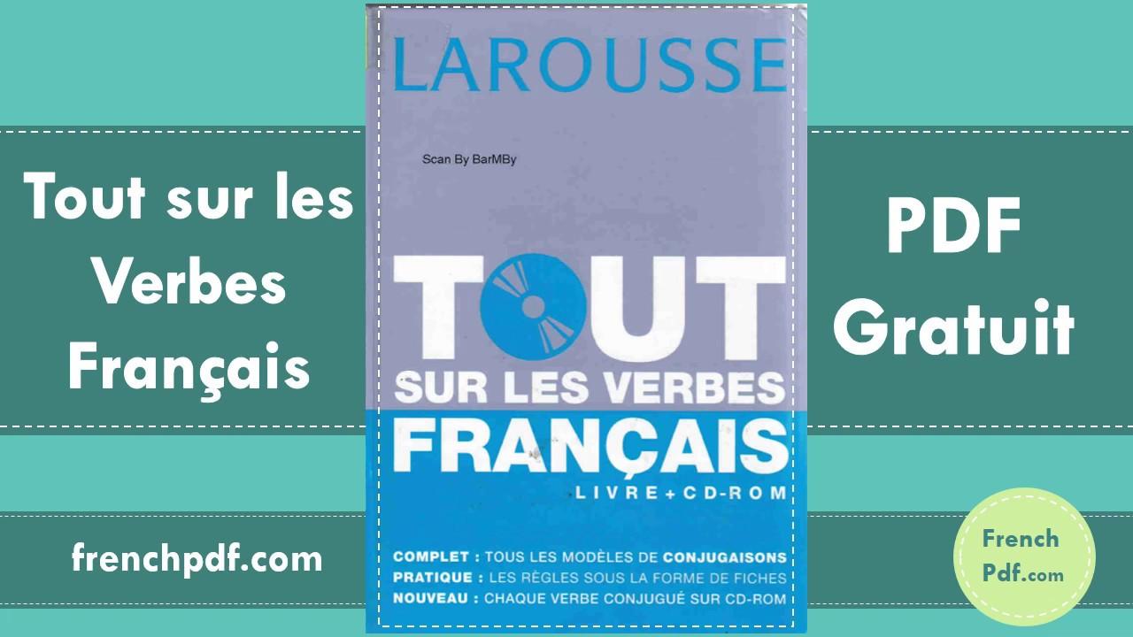 Tout Sur Les Verbes Francais Francais Version Pdf 2019 Youtube