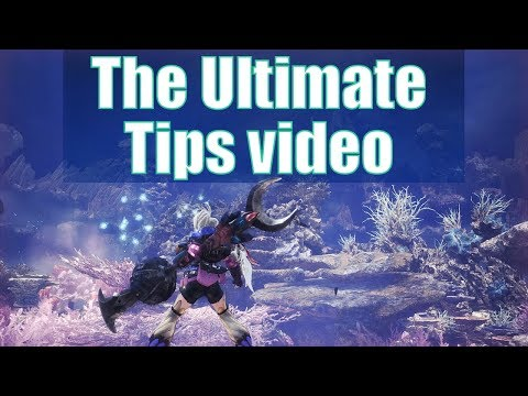Monster Hunter World (MHW) - The ULTIMATE Helpful Tips Video