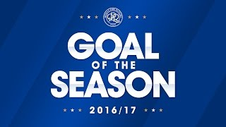 QPR GOAL OF THE SEASON 2016/17   WATCH NOW AND VOTE!