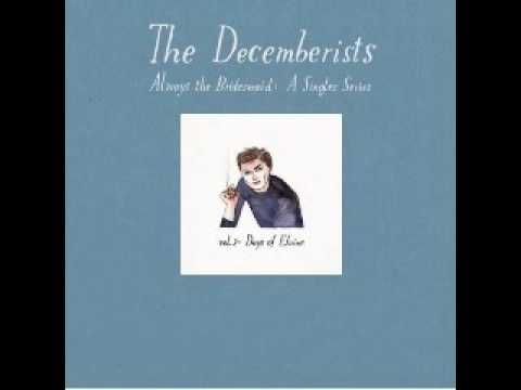 The Decemberists - I'm Sticking With You