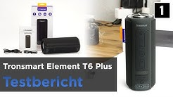Tronsmart Element T6 Plus Test - Bluetooth-Lautsprecher Powerbank/SD-Kartenslot/USB-Stick Funktion.