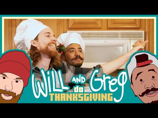 Will & Greg: Do Thanksgiving!