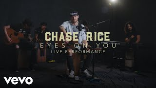 Chase Rice Eyes On You Official Performance Vevo - MusicVista