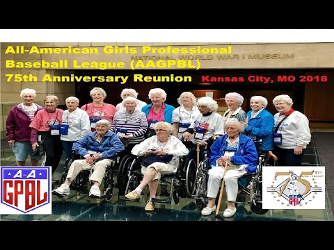 AAGPBL 75th Reunion Kansas City, MO September 2018 - All-American Girls Professional Baseball League