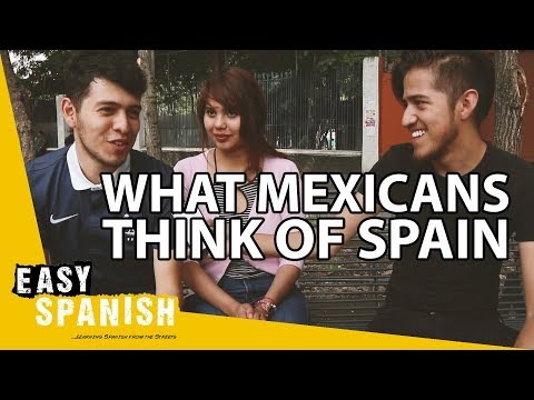 WHAT MEXICANS THINK OF SPANIARDS 🇪🇸 | Easy Spanish 110