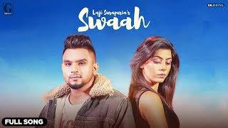 Swaah  Laji Surapuria  Official Video  Rav Dhillon  Latest Punjabi song  GKDIGITAL  GeetMP3