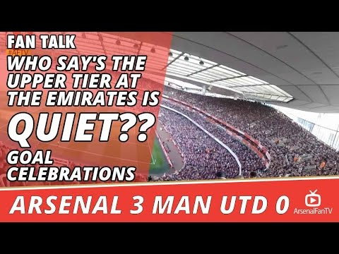 Who Say's The Upper Tier At The Emirates Is Quiet??| Goal Celebrations| Arsenal 3 Man Utd 0