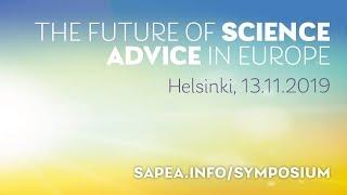Sofi & SAPEA: The future of science advice in Europe, 13.11.2019, osa 1