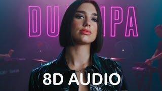 8D AUDIO 🎧Dua Lipa - Blow Your Mind (Mwah)