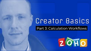 Zoho Creator Basics [PART 3] - Calculation Workflows - Function Dynamic