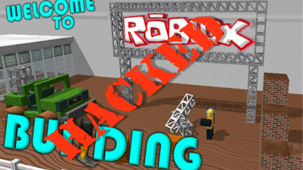 welcome to roblox building hack