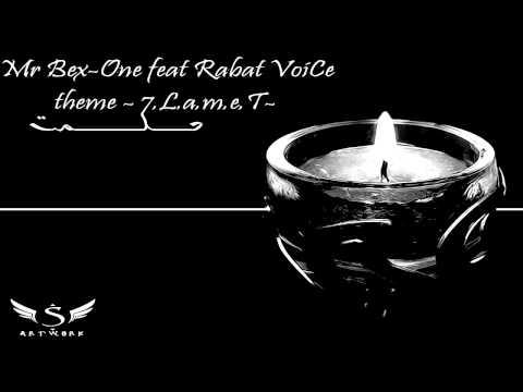 Mr Bex-One Feat Rabat-Voice - 7.L.A.M.T - 2013